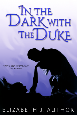 In the Dark, With the Duke